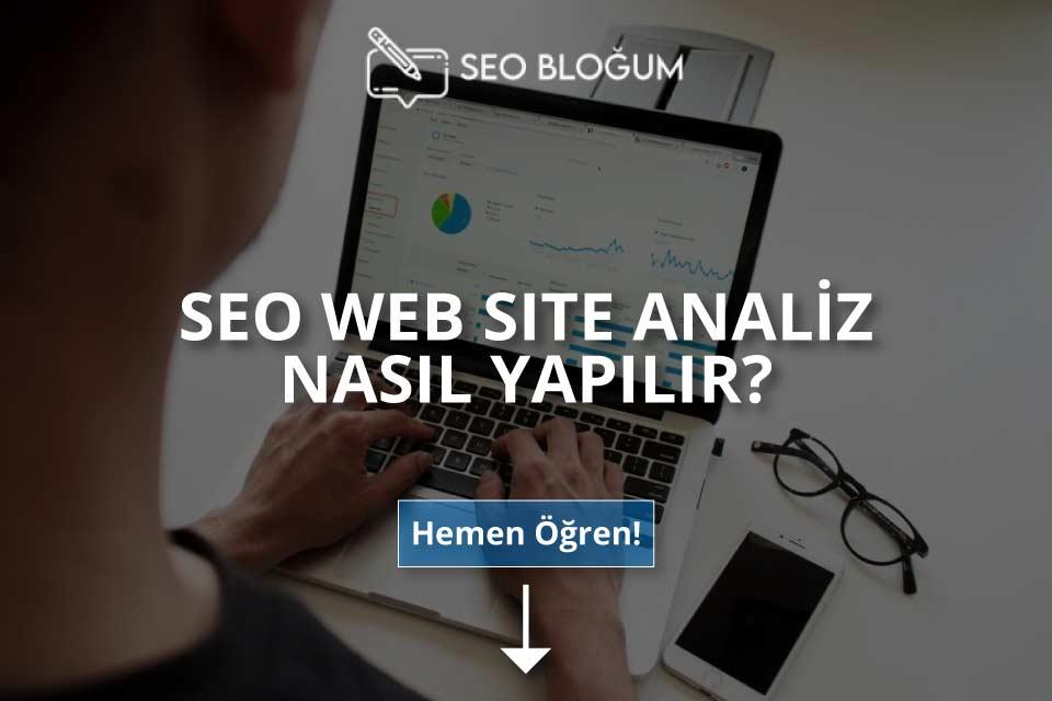 SEO Web Site Analiz Nasıl Yapılır