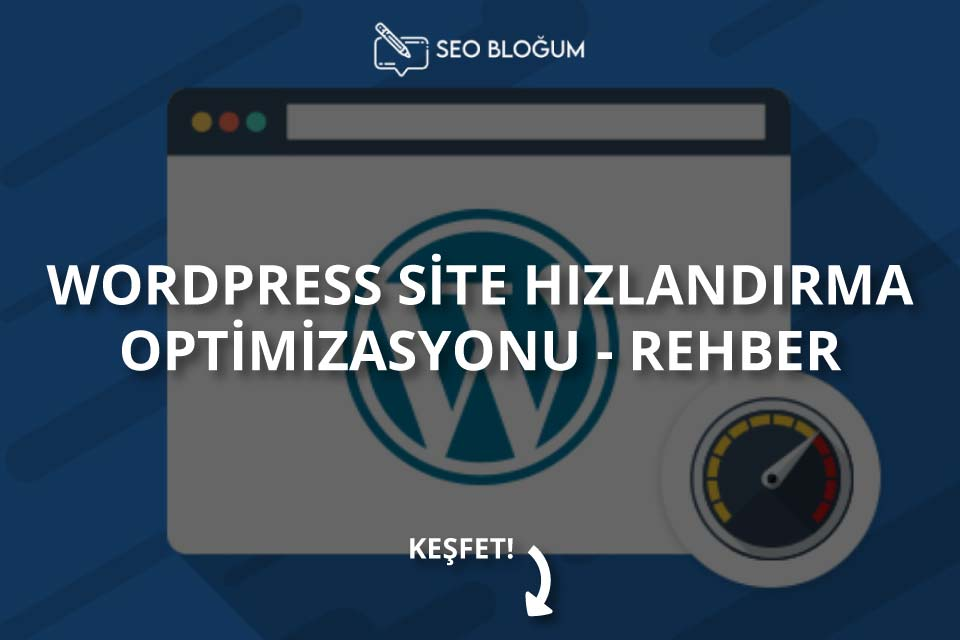 Wordpress Site Hızlandırma Optimizasyonu